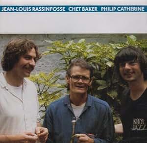 Jean-Louis Rassinfosse/Chet Baker/Philip Catherine [IGL 034]