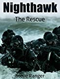Nighthawk: Nighthawk Series Book 1: The Rescue