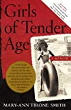img - for Girls of Tender Age: A Memoir book / textbook / text book