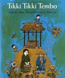 Tikki Tikki Tembo (Turtleback School & Library Binding Edition) (1417784172) by Mosel, Arlene