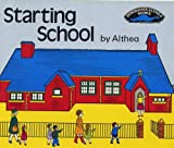Starting School (Dinosaur's Althea Books)
