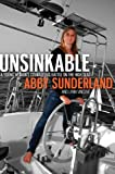 Unsinkable: A Young Womans Courageous Battle on the High Seas