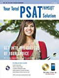 img - for PSAT/NMSQT w/CD-ROM: Your Total Solution (SAT PSAT ACT (College Admission) Prep) book / textbook / text book