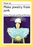 img - for How to Make Jewellery from Junk (How to Do it) book / textbook / text book