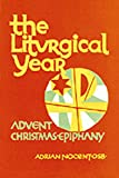 img - for The Liturgical Year: Volume One (v. 1) book / textbook / text book