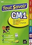 Tout Savoir CM1: Réviser toutes les matières