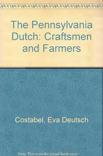 Image for The Pennsylvania Dutch: Craftsmen and Farmers