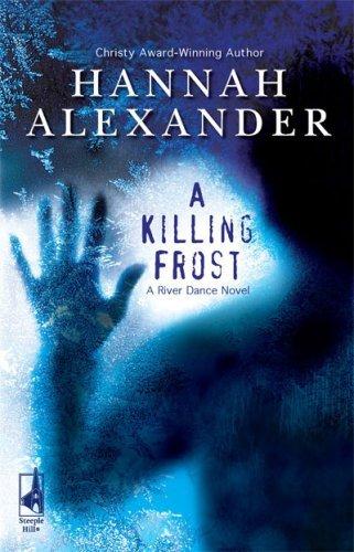 Hannah Alexander - Killing Frost