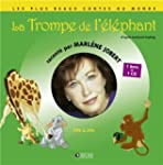 La trompe de l'�l�phant (1CD audio)