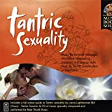 Tantric Sexuality (Mind, Body, Soul Series)