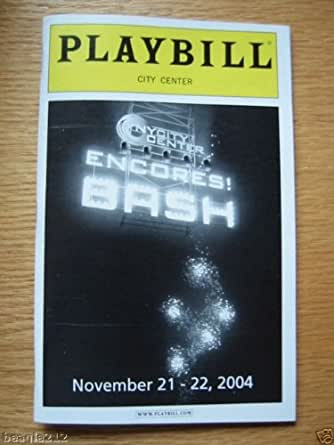 Brand New Playbill from the Encores Broadway Bash 2004 at City Center starring, ANNE HATHAWAY HARVEY FIERSTEIN BRENT BARRETT Christine Ebersole