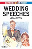 img - for Wedding Speeches (Getting it Right) book / textbook / text book