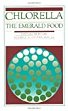 img - for Chlorella: The Emerald Food book / textbook / text book
