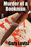 Murder of a Bookman: A Bentley Hollow Collectibles Mystery Novel / The Paperback Show Murders (Wildside Mystery Double #5)