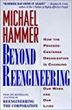img - for Beyond Reengineering, How the Process-Centered Organization is Changing, book / textbook / text book