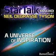 Star Talk Radio: A Universe of Inspiration Radio/TV Program Auteur(s) : Neil deGrasse Tyson Narrateur(s) : Neil deGrasse Tyson