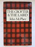 Crofter and the Laird (0207954496) by McPhee, John
