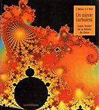 echange, troc John Briggs, David Peat - Un miroir turbulent