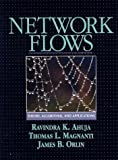 img - for Network Flows: Theory, Algorithms, and Applications 1st (first) Edition by Ahuja, Ravindra K., Magnanti, Thomas L., Orlin, James B. published by Prentice Hall (1993) book / textbook / text book