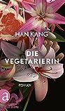 Image de Die Vegetarierin: Roman