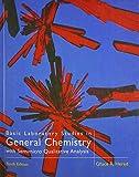 Basic Laboratory Studies in General Chemistry: With Semimicro Qualitative Analysis