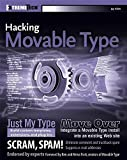 img - for Hacking Movable Type (ExtremeTech) 1st edition by Jay Allen, Brad Choate, Ben Hammersley, Matthew Haughey, (2005) Paperback book / textbook / text book