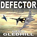 Defector: Phantom Air Combat Book 1 Audiobook by David Gledhill Narrated by David Gledhill