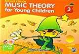 Music Theory for Young Children 3: A Path to Grade 3