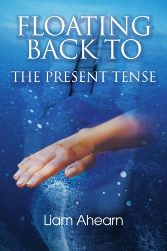 Floating Back to the Present Tense