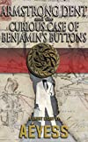 Armstrong Dent and the Curious Case of Benjamins Buttons (A Classified Armstrong Dent Thriller - Season 1 Book 4)