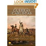 Breve historia de las guerras carlistas (Spanish Edition)
