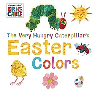 Book Cover: The Very Hungry Caterpillar's Easter Colors