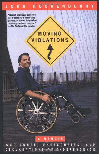 Moving Violations: War Zones, Wheelchairs, and...
