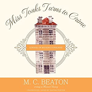 Miss Tonks Turns to Crime Audiobook