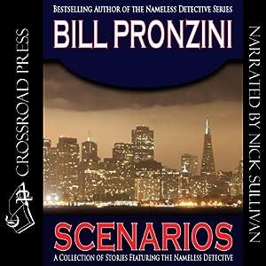 Scenarios: A Nameless Detective Mystery, Book 31 | [Bill Pronzini]