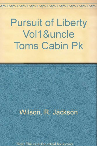 PURSUIT OF LIBERTY VOL1&UNCLE TOMS CABIN PK (3rd Edition)