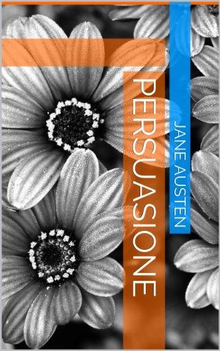Jane Austen - Persuasione (Italian Edition)