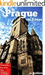 Prague in 3 Days (Travel Guide 2016):...