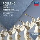 Poulenc: Gloria; Stabat Mater; Organ Concerto