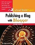 Publishing a Blog with Blogger: Visua...