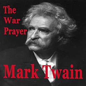 The War Prayer | [Mark Twain]