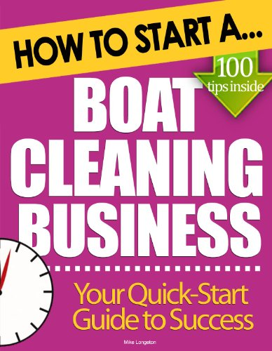 How to Start a Boat Cleaning Business: Essential Start Up Tips to Boost Your Boat Cleaning Business Success