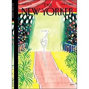 The New Yorker (Mar. 19, 2007) | [Jeffrey Toobin, James Surowiecki, Larissa MacFarquhar, Jonathan Lethem, Paul Goldberger, David Denby]