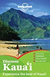 Lonely Planet Discover Kauai 1st Ed.: 1st Edition
