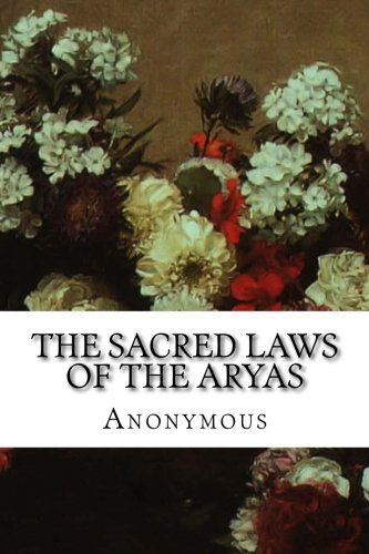The Sacred Laws of the Aryas