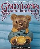 Lauren Child Goldilocks and the Three Bears