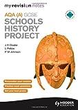 P. Johnson My Revision Notes AQA GCSE Schools History Project (MRN)