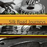 Silk Road Journeys: When Strangers Meet