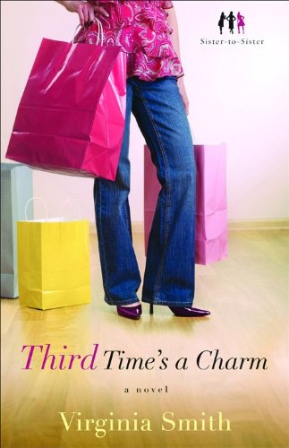 Image of Third Time's a Charm: A Novel (Sister-to-Sister)