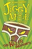 The Killer Underpants (Jiggy McCue)